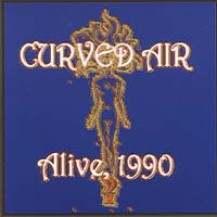 Curved Air - Alive 1990