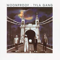 Tyla Gang - Moonproof